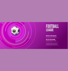 banner for football championship stylish vector image