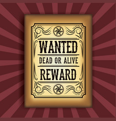 Retro and vintage wanted poster design vector