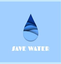 water drop aqua paper cut effect save vector image