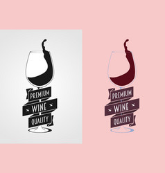 Wine label badge or logo concept with wine vector