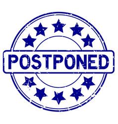 Grunge blue postpone round rubber seal stamp on vector