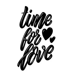 Time for love lettering phrase design element for vector
