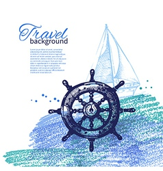 Travel vintage background Sea nautical design vector image vector image