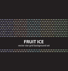 star pattern set fruit ice seamless backgrounds vector image vector image