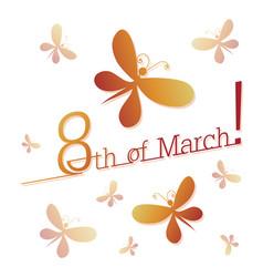 March 8 fluttering butterflies vector