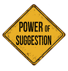 power suggestion vintage rusty metal sign vector image