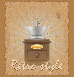 Retro style poster old coffee mill vector