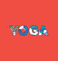 yoga concept word art vector image