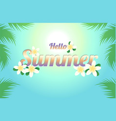 summer greeting season with plumeria flowers or vector image vector image
