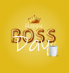 Boss day holiday design background vector
