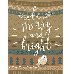 Christmas card Be marry and bright hand drawn vector image