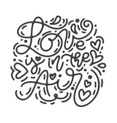 monoline calligraphy phrase love is in the vector image
