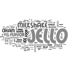Best recipes classic jello milkshake text word vector