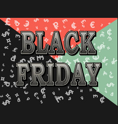 black friday template design pattern of currency vector image