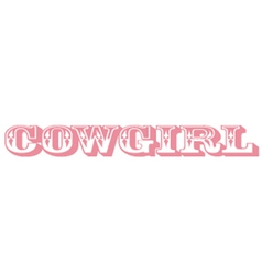 Cowgirl lettering vector image vector image