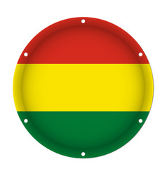 round metallic flag of bolivia with screw holes vector image vector image