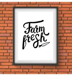Sign Advertising Farm Fresh Produce on Brick Wall vector image