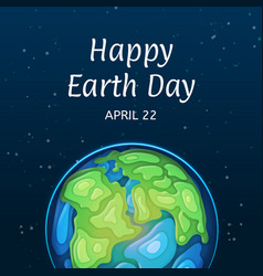 happy earth day greeting card with globe vector image