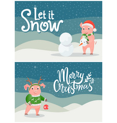 let it snow merry christmas postcards with piglet vector image