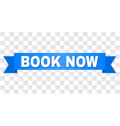 Blue ribbon with book now text vector