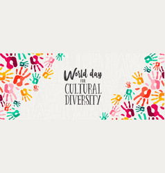 Cultural diversity day banner color human hands vector