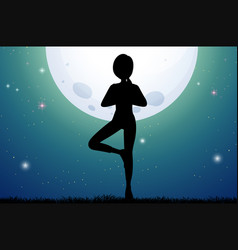 silhouette woman doing yoga on fullmoon night vector image
