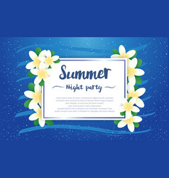 summer night party greeting season with plumeria vector image
