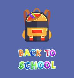 back to school poster with backpack and stationery vector image