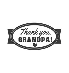 black and white granddad sign vector image