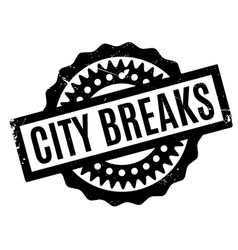 City breaks rubber stamp vector