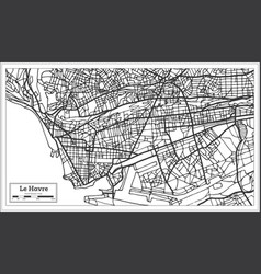 Le havre france city map in retro style outline vector