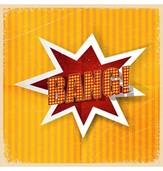 Cartoon Bang on a yellow background old-fashioned vector image vector image