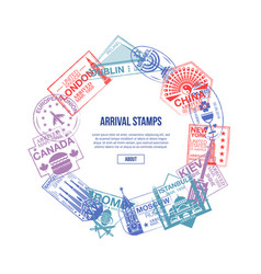 Arrival stamps banner with world visa rubber signs vector