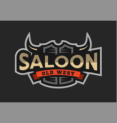 Saloon tavern wild west logo emblem vector