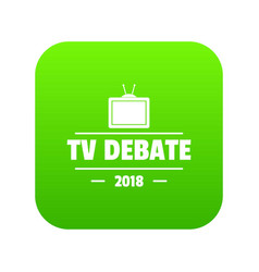 tv debate icon green vector image