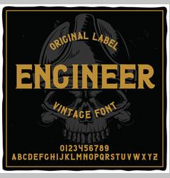vintage label typeface named engineer vector image