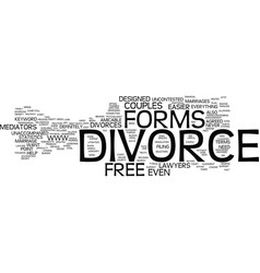 free divorce forms text background word cloud vector image vector image