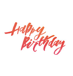 lettering with phrase happy birthday watercolor vector image