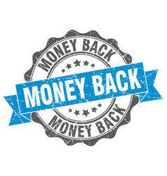 Money back stamp sign seal vector