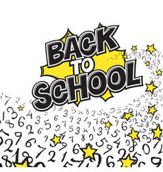 Back to school black and yellow comic retro vector