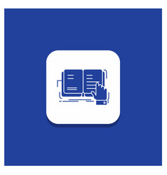 Blue round button for book lesson study vector