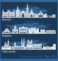 European cities - naples seville marseille vector
