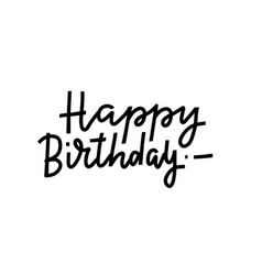 happy birthday hand lettering composition vector image