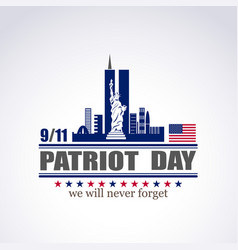 patriot day we will never forget vector image