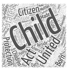 Child citizen protection act word cloud concept vector