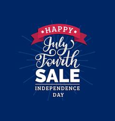 fourth of july sale hand lettering vector image