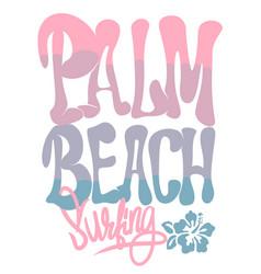 palm beach california t-shirt graphic vector image
