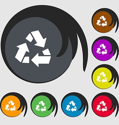 Recycle icon sign Symbols on eight colored buttons vector image