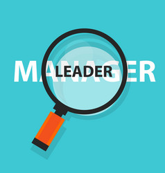 manager leader concept business magnifying word vector image