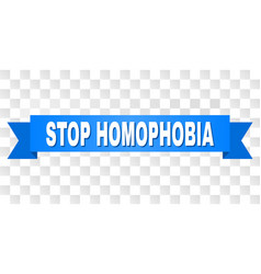 Blue ribbon with stop homophobia text vector